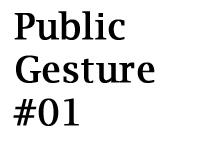 PublicGesture01