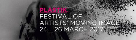 ARC collaborates with PLASTIK Festival of Artists' Moving Image 2017